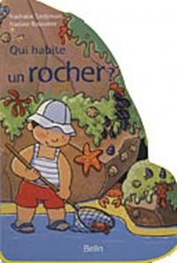 Qui habite un rocher ?