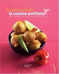 Le grand livre de la cuisine antillaise