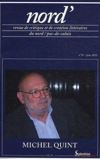 Nord', N° 55, Avril 2010 : Michel Quint