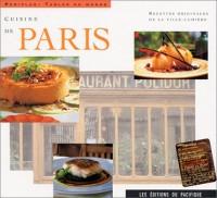 Cuisine de Paris : Recettes originales de la ville-lumière