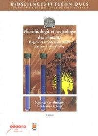 Microbiologie et toxicologie des aliments : Hygiène et sécurité alimentaires