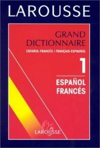 Grand dictionnaire espagnol-français, français-espagnol - tome 1 (espagnol-francais)
