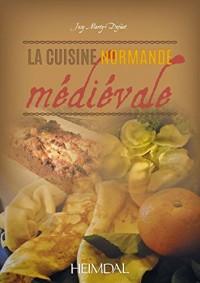 La cuisine normande mediévale