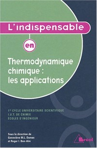 L'indispensable en Thermodynamique chimique : les applications