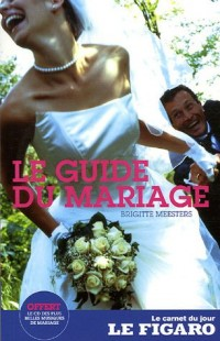 Le guide du mariage (1CD audio)