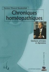 Chroniques homéopathiques : Quelques principes et digressions