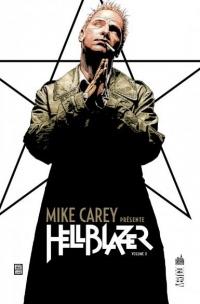 Mike Carey Présente Hellblazer Tome 2
