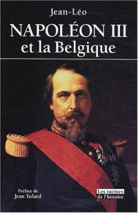 Napoléon III et la Belgique