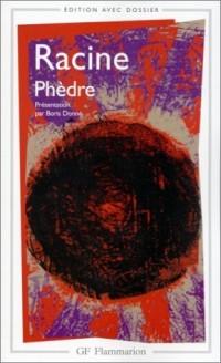 Phèdre (Inclus dossier dramaturgique)