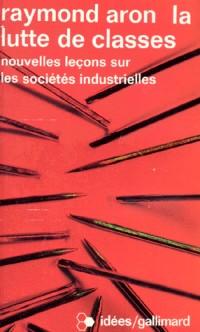 La lutte de classes: Nouvelles leçons sur les sociétés industrielles