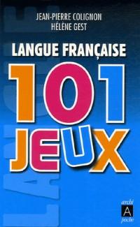 Langue française : 101 jeux