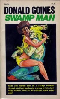 Swamp Man [Taschenbuch] by Goines, Donald
