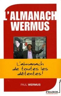 L'almanach Wermus : L'almanach de toutes les détentes
