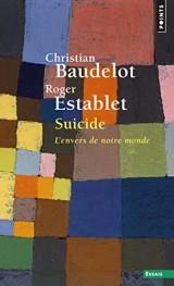 Suicide - L'envers de notre monde [Poche]