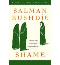 [Shame] [by: Salman Rushdie]
