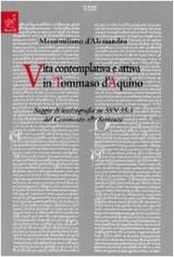 Vita contemplativa e attiva in Tommaso d'Aquino. Saggio di lessicografia su 3SN 35.1 del commento alle sentenze