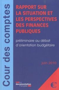 Rapport sur la situation et les perspectives des finances publiques - juin 2010