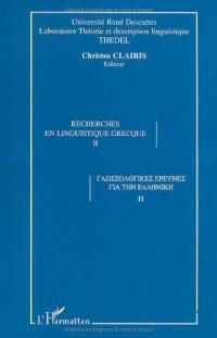Recherches en linguistique grecque/2: actes du 5eme colloque international de linguistique grecque, sorbonne, 13-15 septembre 2001