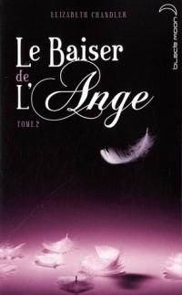 Le baiser de l'ange, Tome 2 : Soupcons