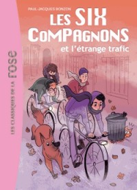 Les Six Compagnons, Tome 3 : Les six compagnons et l'étrange traffic
