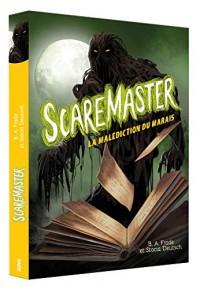 Scaremaster -Tome 2, la malediction du marais