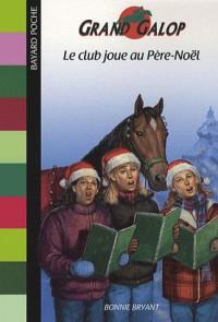 Le club joue au Père Noël