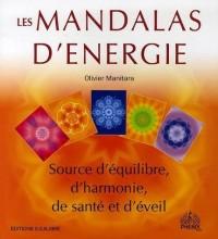 Les Mandalas d'Energie : Source d'équilibre, d'harmonie, d'éveil