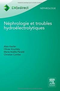 Nephrologie et Troubles Hydroelectrolytiques