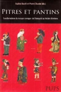 Pitres et pantins : Transformations du masque comique : de l'Antiquité au théâtre d'ombre