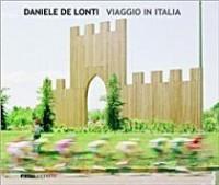 Daniele de Lonti. Viaggio in Italia.