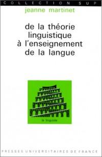 De la théorie linguistique à l'enseignement de la langue