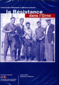 La Résistance dans l'Orne (Cédérom seul)
