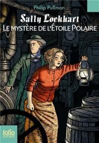 Sally Lockhart, Tome 2 : Le mystère de l'Etoile Polaire