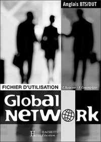 Anglais BTS/DUT Global Network : Fichier d'utilisation Livre du professeur