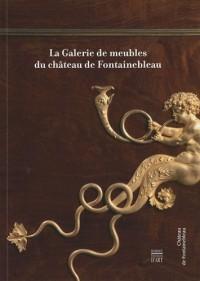 La Galerie de meubles de Fontainebleau