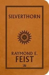 La Guerre de la Faille T02 Silverthorn