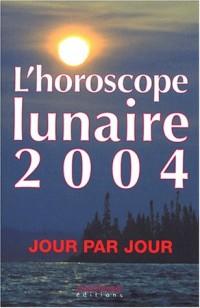 L'horoscope lunaire 2004 : Jour par jour