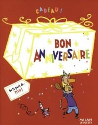 Bon anniversaire : Cadeau !