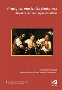 Pratiques musicales féminines : discours, normes, représentations