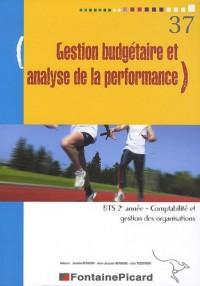 Gestion budgétaire et analyse de la performance BTS 2e année Comptabilité et gestion des organisations