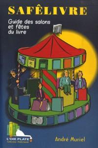 Safêlivre : Guide des salons et fêtes du livre