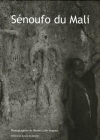 Sénoufo du Mali : Kènèdougou, terre de lumière