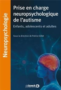Prises en charge neuropsychologiques de l'autisme