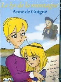 Le Lys de la Montagne Anne de Guigne DVD