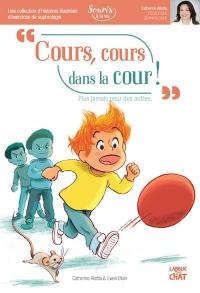 Cours, cours dans la cour Souris à la vie (sophrologie)