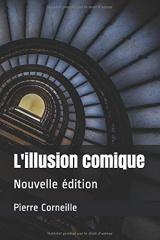 L'illusion comique: Nouvelle édition
