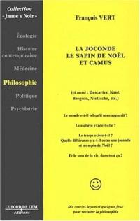 La Joconde, le sapin de Noël et Camus...