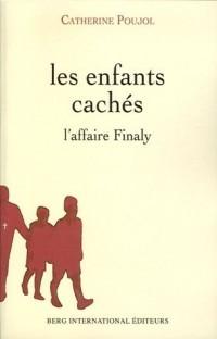 Les enfants cachés : L'affaire Finaly (1945-1953)