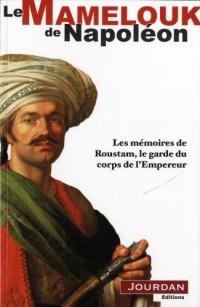 Souvenirs de Roustam, Mamelouck de Napoléon 1er