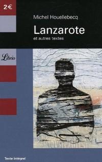 Lanzarote : Et autres textes